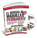 The Permanent Makeup Manual - SPANISH (Spanish Edition)