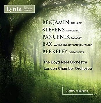 Benjamin, Stevens, Panufnik, Bax & Berkeley: Works for String Orchestra
