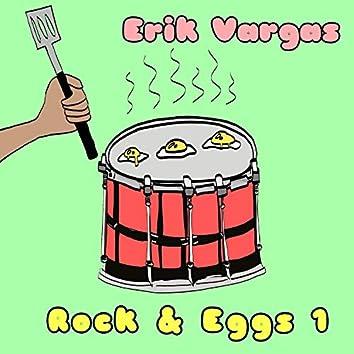 Rock & Eggs 1
