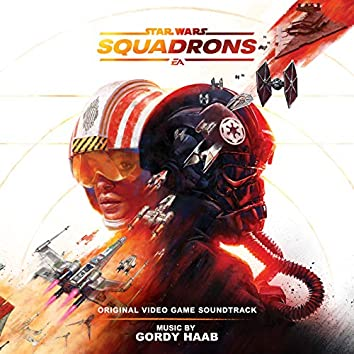 Star Wars: Squadrons (Original Video Game Soundtrack)