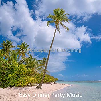 Soundscapes for Fine Dining