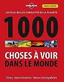 1000 Choses à voir dans le monde - 3ed (Broché)