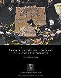 De la excavación al museo. La restauración del monolito de la diosa Tlaltecuhtli (Reportes del Proyecto Templo Mayor) (Spanish Edition)