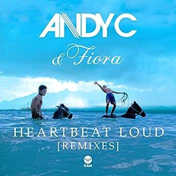 Heartbeat Loud (Remixes)
