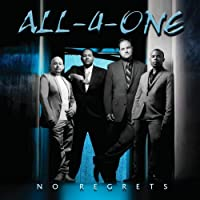 No Regrets by All-4-One (2009-09-15)