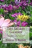The Secret Garden The Complete & Unabridged Original Classic Edition
