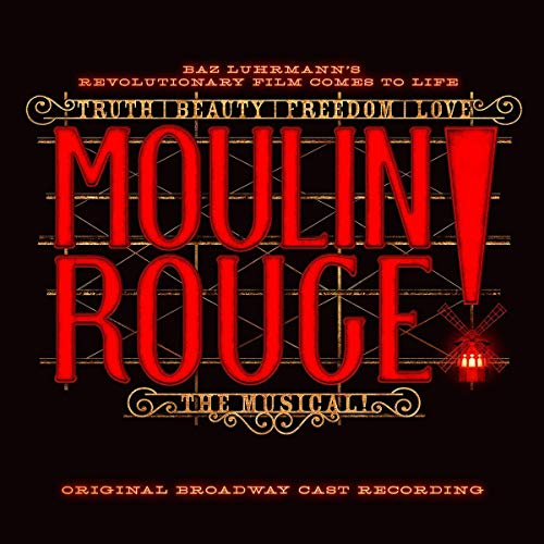 Moulin Rouge! the Musical (Original Broadway Cast