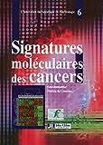 Signatures moléculaires des cancers