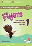 Cambridge English Flyers 1 for Revised Exam from 2018 Student's Book: Authentic Examination Papers [Lingua inglese]