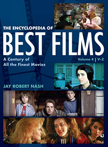The Encyclopedia of Best Films: A Century of All the Finest Movies, V-Z, Volume 4