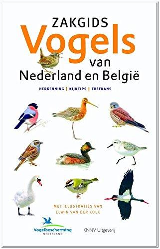 Zakgids Vogels van Nederland en België: herkenning - kijktips - trefkans