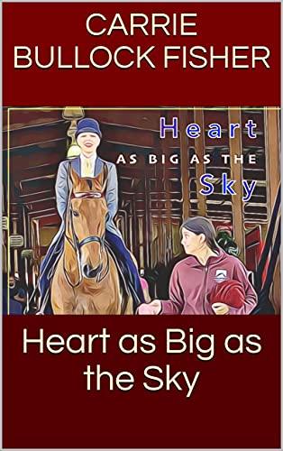 Heart as Big as the Sky (English Edition)