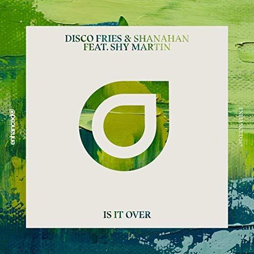 Disco Fries & Shanahan feat. Shy Martin