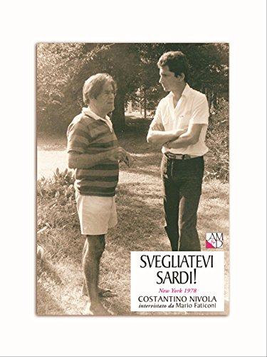 Svegliatevi Sardi!: New York 1978. Costantino Nivola intervistato da Mario Faticoni (I Griot eBook Vol. 9) (Italian Edition)