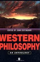 Western Philosophy: An Anthology (Blackwell Philosophy Anthologies)