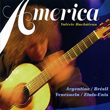 America (Argentine, Brésil, Vénézuela, Etats-Unis)