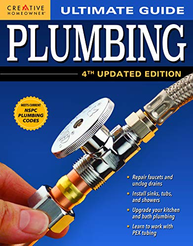 Ultimate Guide: Plumbing, 4th Updated Edition (Ultimate Guides)