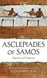 Asclepiades of Samos: Epigrams and Fragments