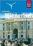 Wienerisch, das andere Deutsch