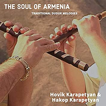 The Soul of Armenia: Traditional Duduk Melodies