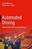 Automated Driving: Safer and More Efficient Future Driving (English Edition)