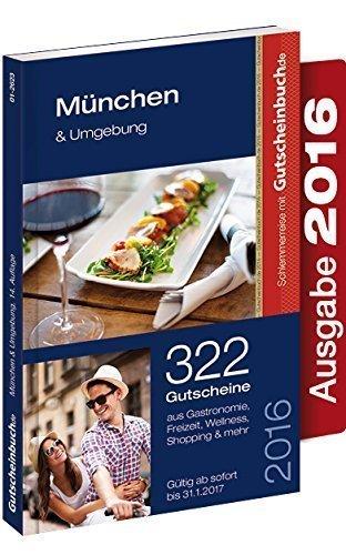 Gutscheinbuch München & Umgebung 2016 14. Auflage - gültig ab sofort bis 31.01.2017