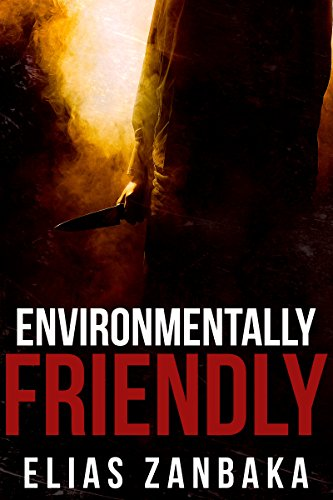 Environmentally Friendly (English Edition)