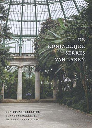 De Koninklijke serres van Laken: een uitzonderlijke plantencollectie in een glazen stad