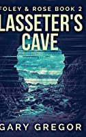 Lasseter's Cave: Large Print Hardcover Edition