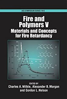 Fire and Polymers V: Materials and Concepts for Fire Retardancy (ACS Symposium Series) (2009-05-28)