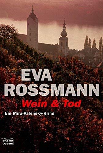 Wein & Tod by Eva Rossmann(1905-06-27)