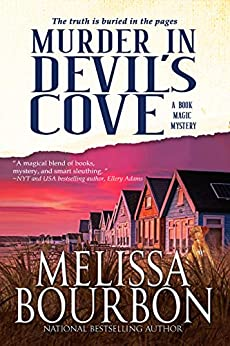 Murder in Devil's Cove: Book 1 in the Book Magic Mystery Series (A Book Magic Mystery) by [Melissa Bourbon]
