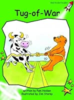 Tug-of-war: Early (Red Rocket Readers: Early Level 4: Green)