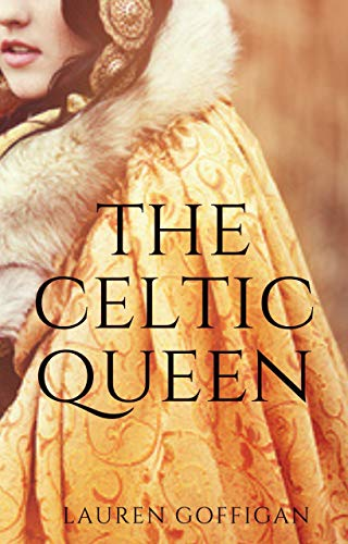 The Celtic Queen: A Novella of Cartimandua (Celtic Queens Collection Book 1)