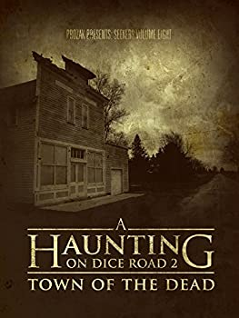 A Haunting on Dice Road 2  Town of the Dead