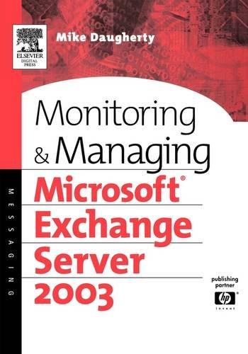 Monitoring and Managing Microsoft Exchange Server 2003