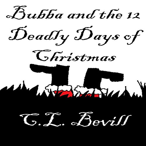 Bubba and the 12 Deadly Days of Christmas  By  cover art