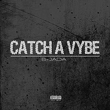 Catch a Vybe