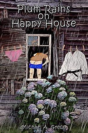 Plum Rains on Happy House