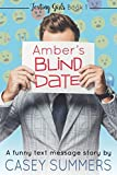 Amber's Blind Date: A Funny Text Message Story (Texting Girls)