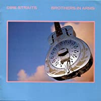 Brothers in Arms by DIRE STRAITS (2011-10-18)
