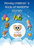 Flovely children´s book of bedtime stories: The best ebook for kids of bedtime stories - Why we sleep