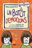 UN BATUT D'EMOCIONS (Noia genial)...