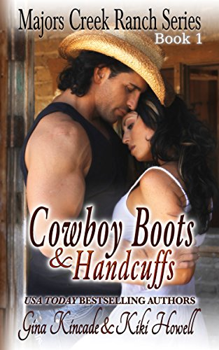 Cowboy Boots & Handcuffs: A BBW Western Contemporary Romance (Majors Creek Ranch Book 1) (English Edition)