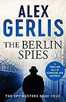 The Berlin Spies (Spy Masters)