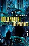 Höllenfahrt ins Paradies: Ein Barcelona-Krimi (Band 2)