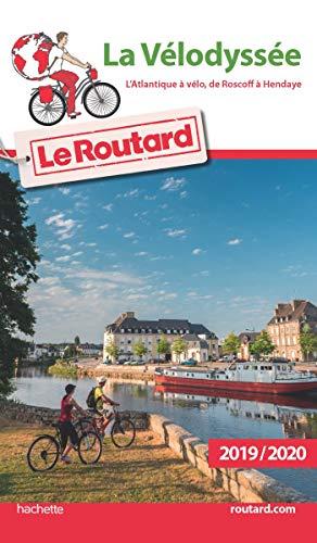Guide du Routard La Vélodyssée L'Atlantique à vélo, de Roscoff à Hendaye 2019 (Le Routard)