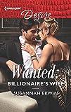 Wanted: Billionaire's Wife (Harlequin Desire)