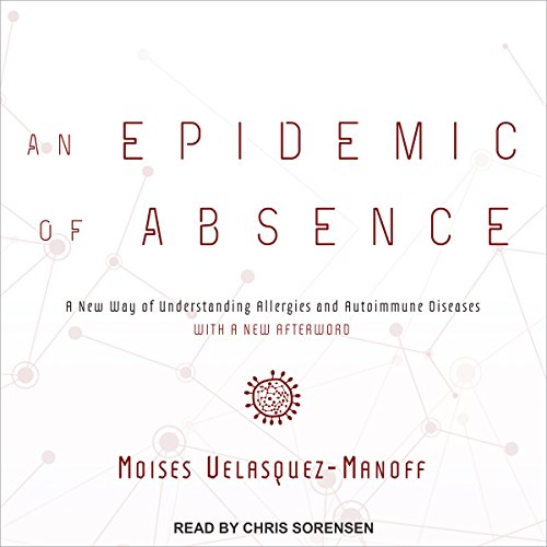 An Epidemic of Absence audiobook cover art