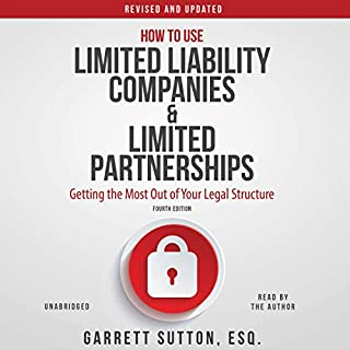 How to Use Limited Liability Companies and Limited Partnerships cover art
